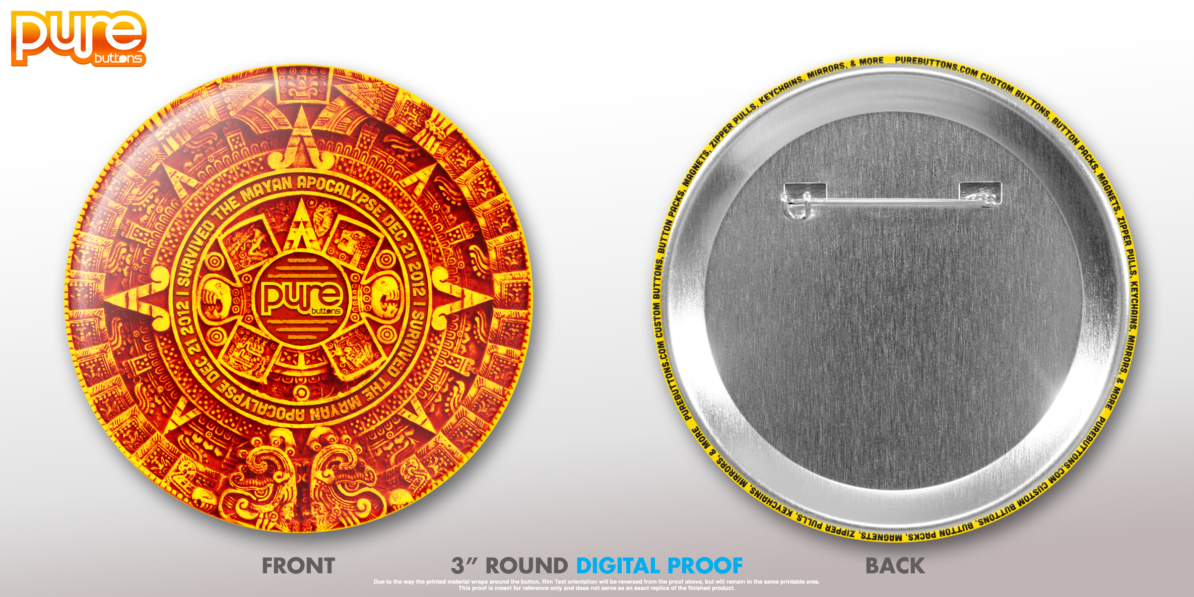 """I Survived The Mayan Apocalypse"" 3"" Round Button"