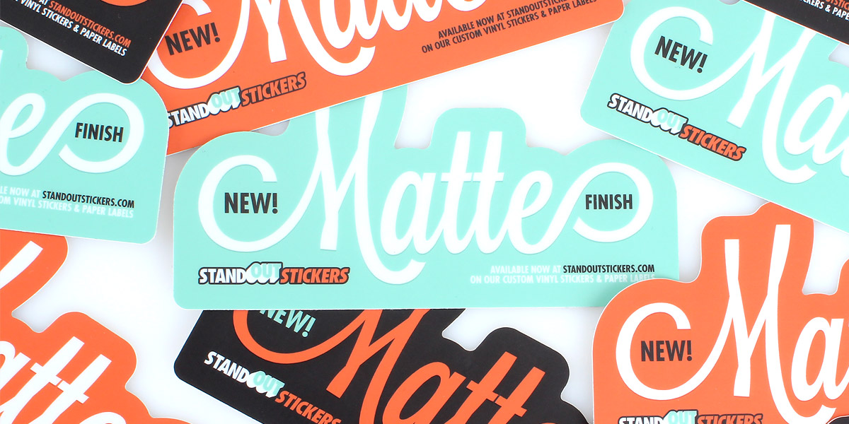 you ll love our new matte finish standout stickers blog