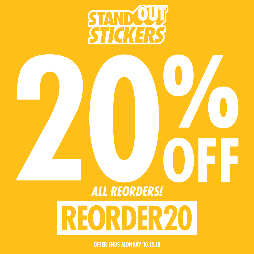 20% OFF Custom Stickers Reorders