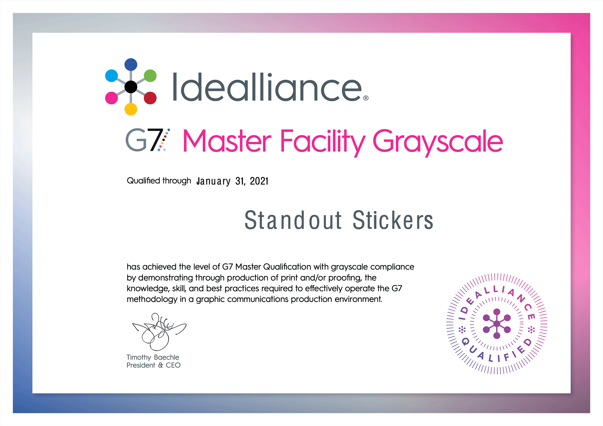 G7 Master Facility Grayscale Certificate for StandOut Stickers